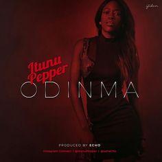 Download Itunu Pepper  Odinma (prod. Echo) Download Mp3
