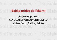 Babka pridze do ľekárni - Spišiakoviny.eu