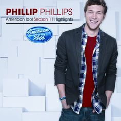 Phillip Phillips: Season 11 American Idol Hlts (2012) Track Listings 1. Home 2. Superstition 3. Volcano 4. We've Got Tonight 5. Hard To Handle