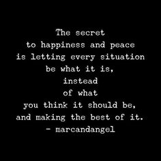 Stop worrying, overthinking and resisting. Life is too short for that. Let GO! Be present. Worry, rumination and resistance are the worst enemies to living happily in the moment. -- via: http://www.marcandangel.com/2015/07/08/7-things-you-gain-when-you-let-go-of-control/