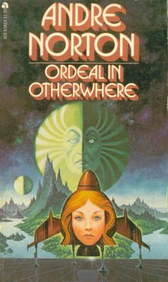 Ordeal In Otherwhere: Andre Norton: 9780441638192: Amazon.com: Books