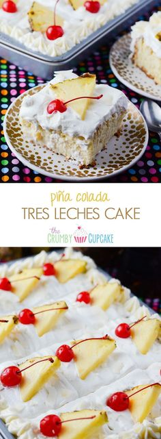 Pina Colada Tres Leches Cake | Now you can have your cake and drink it, too! Adding the flavors of a favorite fruity cocktail puts an even more tropical twist on an already luscious dessert!