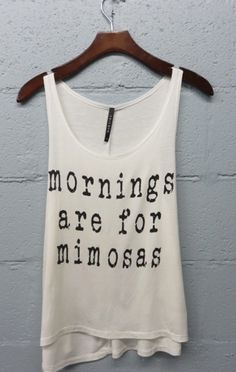 Mornings are for Mimosas Tank Top (White)