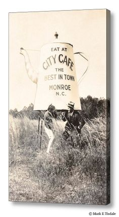 City Cafe - Best In Town - Monroe, North Carolina by Mark E Tisdale - based on a 1929 photo of a giant coffee pot, a roadside ad/attraction that screams Vintage Americana.
