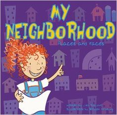 Book, My Neighborhood: Places and Faces (All About Me) by Lisa Bullard