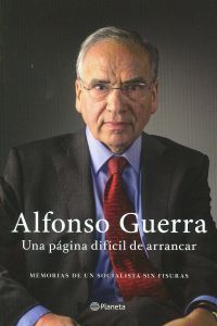 Buy Una página difícil de arrancar: Memorias de un socialista sin fisuras by Alfonso Guerra and Read this Book on Kobo's Free Apps. Discover Kobo's Vast Collection of Ebooks and Audiobooks Today - Over 4 Million Titles! Arrancar, Audiobooks, This Book, Ebooks, Reading, Movie Posters, Fictional Characters, Collection, Free Apps