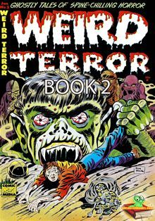 <p>The Weird Terror Comic Book 2 is Golden Age Comics by Comic Media.</p>  <p>There are 5 ghostly tales of spine-chilling horror.</p>  <p>MASK OF MEDUSA</p>  <p>HACKIE'S RETURN</p>  <p>PIT OF…  read more at Kobo.