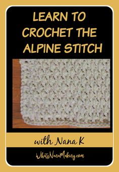 In this part of our series learn to crochet some fancy stitches including the alpine stitch, star stitch and wave stitch. Learn to Crochet with Nana K. Learn To Crochet, Diy Crochet, Half Double Crochet, Single Crochet, Popcorn Stitch, Linen Stitch, Moss Stitch, Star Stitch, Basic Crochet Stitches