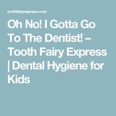 How To Brush Teeth Tooth Fairy