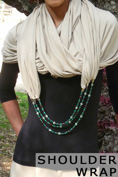 Scarf Necklace - Shoulder Wrap so cute I could totally wear this