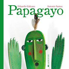 Papagayo de Eduardo Galeano https://www.amazon.fr/dp/2889082121/ref=cm_sw_r_pi_dp_brFgxbTKQ53TA