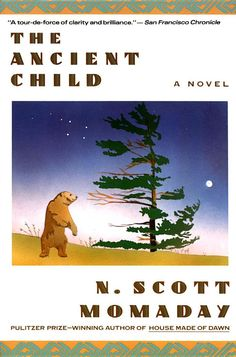 Ancient Child - N. Scott Momaday . Reading it is like being pulled along in a dream.