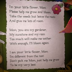 Mother\'s Day Poem.... Put with a potted flower. 50-cent clay pots at Michaels Craft Store. Kids paint, fill with pebbles, pipe cleaner stem, colored paper flower. Voila!