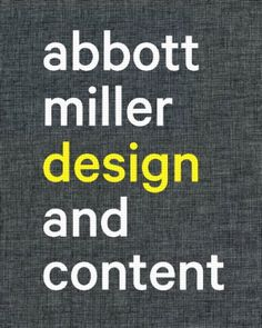 Abbott Miller, Design and Content