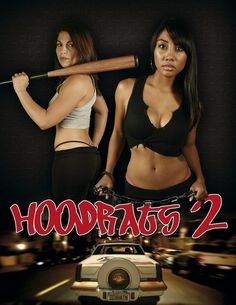 Hoodrats 2: Hoodrat Warriors 2008