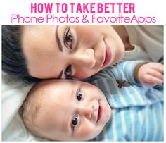 How to take Better iPhone Photos- My Favorite Apps