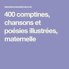 400 comptines, chansons et poésies illustrées, maternelle School Organisation, French Songs, Baby Games, Kids Songs, French Language, Toddler Preschool, Cursive, Primary School, Nursery Rhymes