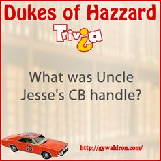 What was Uncle Jesse's CB handle?  #DukesofHazzard