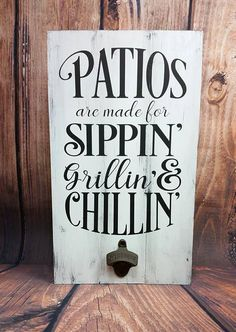Hand Painted, Reclaimed Pallet Wood Patio Sign with Bottle Opener, Outdoor Decoration, Porch Sign,. Outdoor Wood Signs, Patio Signs, Wood Pallet Signs, Porch Signs, Wood Pallets, Backyard Signs, Outdoor Chalkboard, Pallet Wood Walls, Reclaimed Wood Projects Signs