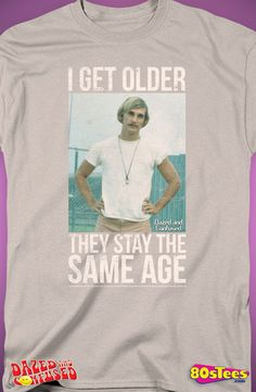 Dazed and Confused T-Shirt: Dazed and Confused Mens T-Shirt - 80stees.com
