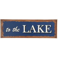 Pier 1 Imports To The Lake Wall Decor ($45) ❤ liked on Polyvore featuring home, home decor, wall art, blue, inspirational wall art, motivational wall art, pier 1 imports, blue home decor and wooden wall art