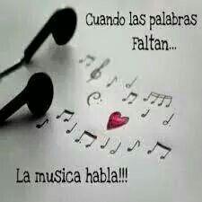 Mensaje de musica, muy sierto. Como amo la musica!!