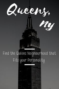 Which Queens neighborhood best matches your personality?