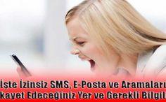 http://goo.gl/avcSkX İzinsiz SMS, Mail, Arama Şikayet Yeri  izinsiz sms, izinsiz mesaj, izinsiz arama, izinsiz mesaj şikayeti, izinsiz sms şikayeti, izinsiz arama şikayeti