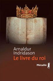 Le Livre du roi de Arnaldur INDRIDASON