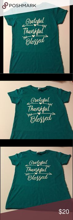 """Grateful Thankful Blessed T-shirt Perfect for Thanksgiving or anytime. Grateful..Thankful..Blessed. Ladies small. B:34"""" L: 25"""". Color: blue/green. Heat pressed white vinyl. Tops Tees - Short Sleeve"""