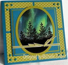 Norther Lights Pines - Stampin' Up! Card created by Michelle Zindorf
