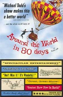 Around the World in 80 Days (sometimes spelled as Around the World in Eighty Days) is a 1956 adventure film produced by the Michael Todd Company and released by United Artists. It was directed by Michael Anderson. It was produced by Michael Todd, with Kevin McClory and William Cameron Menzies as associate producers. The screenplay was written by James Poe, John Farrow and S. J. Perelman based on the classic novel of the same name by Jules Verne.