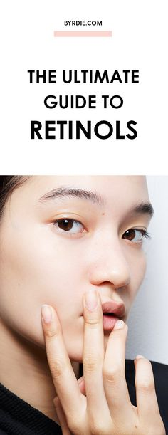The beginner's guide to retinols