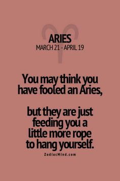 Damn truth - hang yo' self already! Aries Zodiac Facts, Aries Astrology, Aries Quotes, Aries Horoscope, Life Quotes, Aries And Aquarius, Aries Love, Aries Sign, My Zodiac Sign