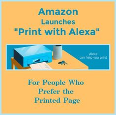 Amazon Launches 'Print with Alexa' for People Who Prefer the Printed Page