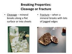 fracture fracture is the way a mineral breaks when it
