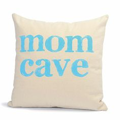 Mom Cave Hand-Stamped Pillow Cover, $44
