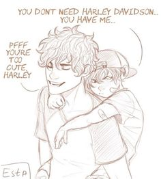 Leo and Harley<<I love this fan art bc I thought that was Percy but its freaking leo!