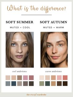What is the difference between Soft Summer and Soft Autumn? the concept wardrobe Soft Autumn Makeup, Soft Summer Makeup, Soft Autumn Color Palette, Soft Summer Palette, Summer Color Palettes, Cool Undertones, Warm Undertone, Soft Autumn Deep, Seasonal Color Analysis