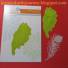 KreatesKards Journey: Fun Stampers Journey Leaf and Feather Dies Showcased With Photos And a Video Too.