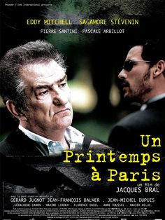 Un printemps à Paris de Jacques Bral (2004) Paris Film, Gerard Jugnot, Site Pour Film, Eddy Mitchell, Internet Movies, Streaming Vf, Michel, Hd Movies, Thriller