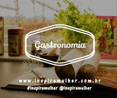 Receitas, dicas de restaurantes, food truck...e muito mais! Em breve no blog! #inspiremulher