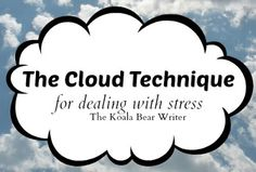 The Koala Bear Writer: De-stress with the Cloud Technique (Write Mama Blog Hop Vol. 18) http://www.thekoalabearwriter.com/2013/07/de-stress-with-cloud-technique-write.html  Please like, comment, and share! :) <3 I'm also on facebook, find me at www.facebook.com/alovingmom29