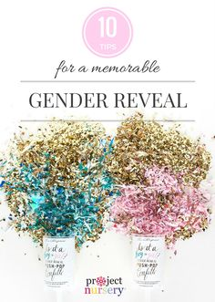 10 Tips for a Memorable Gender Reveal - Project Nursery