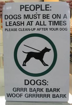 Funny pictures about Sign for humans and dogs. Oh, and cool pics about Sign for humans and dogs. Also, Sign for humans and dogs. Funny Shit, Funny Memes, Hilarious, Funny Stuff, Dog Stuff, Funny Dog Signs, Dog Language, Aggressive Dog, Dog Park