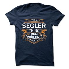 [New tshirt name origin] SEGLER  Free Ship  SEGLER  Tshirt Guys Lady Hodie  TAG YOUR FRIEND SHARE and Get Discount Today Order now before we SELL OUT  Camping administrators