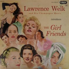 The Girl Friends — Lawrence Welk #vintage #vinyl #records