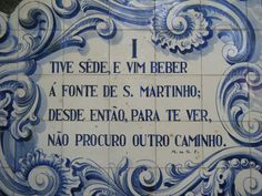 I was thirsty and came to drink, at St. Martin's fountain, Since then to see you, I always take this path...