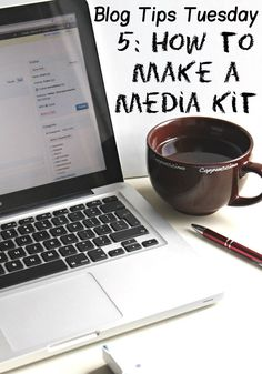 Blog Tips: How to make a media kit