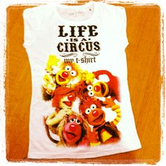 My T-Shirt  Life is a Circus  Donna